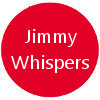Jimmy Whispers